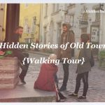 Hidden Stories of Old Town [Walking Tour]